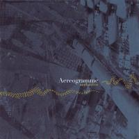 Aereogramme - Seclusion