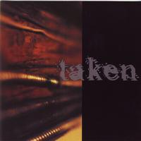 Taken - Finding Solace In Dissension