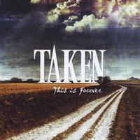 Taken - This Is Forever: The B-sides Collection