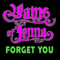 Vains Of Jenna - Forget You (Explicit)