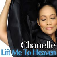 Chanelle - Lift Me to Heaven