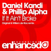 Daniel Kandi & Phillip Alpha - If It Ain't Broke