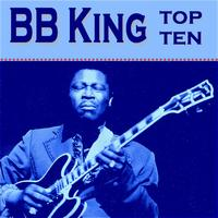 BB King - BB King Top Ten