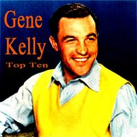 Gene Kelly - Gene Kelly Top Ten