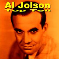 Al Jolson - Al Jolson Top Ten