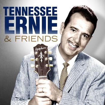 Tennessee Ernie Ford - Tennessee Ernie & Friends