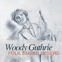 Woody Guthrie - Folk Singer Legend