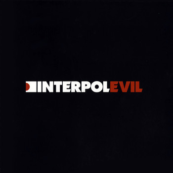 Interpol - Evil EP