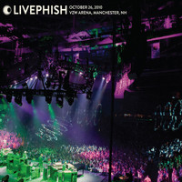Phish - Live Phish: 10/26/10 Verizon Wireless Arena, Manchester, NH