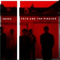 Pete And The Pirates - United