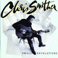 Chris Smither - Small Revelations