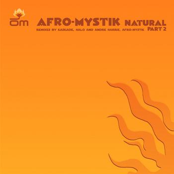 Afro-Mystik - Natural (Remixes)