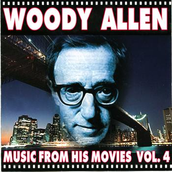 Various Artists - Woody Allen - Music From His Movies (Volume 4)