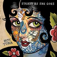 Hot Tuna - Steady As She Goes