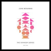 John Monkman - The Voyager Series, Part Four