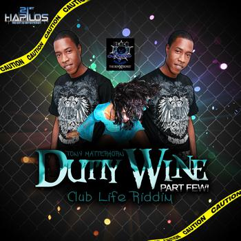 Tony Matterhorn - Dutty Wine Part Few