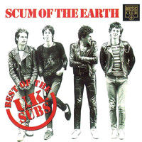 UK Subs - Scum of the Earth - the Best of the Uk Subs