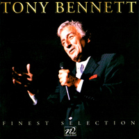 Tony Bennett - Tony Bennett: Finest Collection