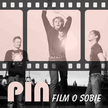 Pin - Film O Sobie [Radio Edit] (Radio Edit)