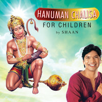 Shaan - Hanuman Chalisa For Children