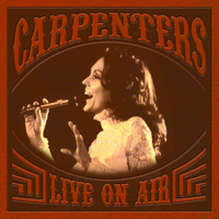 Carpenters - Live On Air