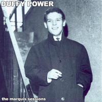 Duffy Power - The Marquis Sessions