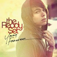 The Ready Set - Young Forever