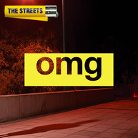 The Streets - OMG (Explicit)