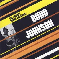 Budd Johnson - The Stanley Dance Sessions