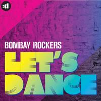 Bombay Rockers - Let's Dance