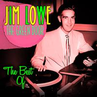Jim Lowe - The Green Door - The Best Of