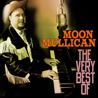 Moon Mullican - The Very Best Of
