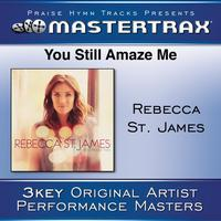 Rebecca St. James - You Still Amaze Me [Performance Tracks]