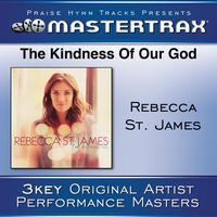 Rebecca St. James - The Kindness Of Our God [Performance Tracks]