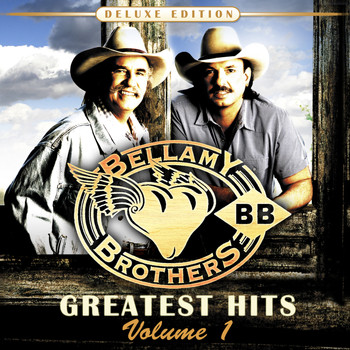 Bellamy Brothers - Greatest Hits Volume 1: Deluxe Edition