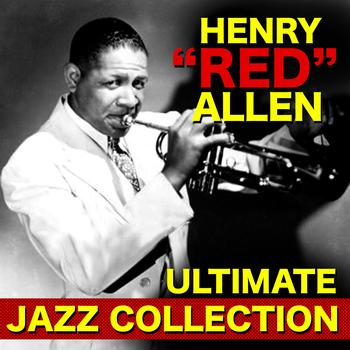 "Henry ""Red"" Allen - The Ultimate Jazz Collection"