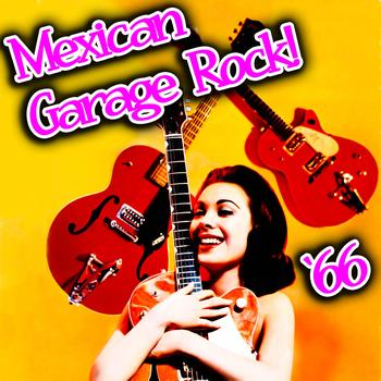 Various Artists - Mexican Garage Rock '66