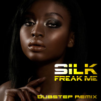 Silk - Freak Me (Dubstep Remix)