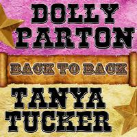 Dolly Parton | Tanya Tucker - Back To Back: Dolly Parton & Tanya Tucker