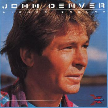 John Denver - Higher Ground
