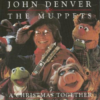 John Denver - A Christmas Together - John Denver & The Muppets