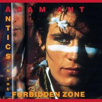 Adam Ant - Antics In The Forbidden Zone