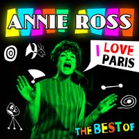 Annie Ross - I Love Paris - The Best Of