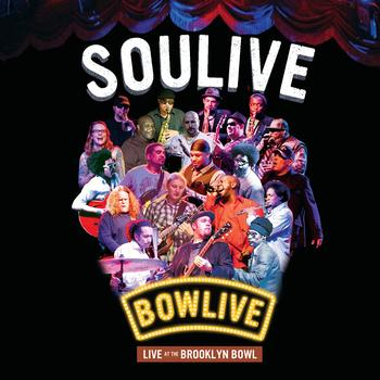 Soulive - Bowlive - Live at the Brooklyn Bowl