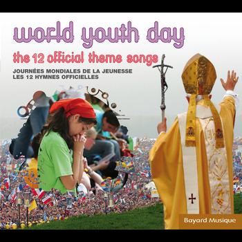 Various Artists - World Youth Day: The 12 Official Theme Songs