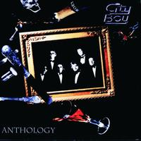 City Boy - City Boy: Anthology