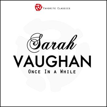 Sarah Vaughan - Once In a While