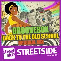 Groovebox - Back to the Old School