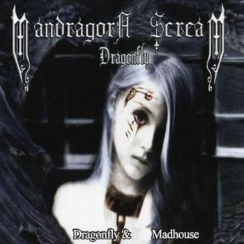 MANDRAGORA SCREAM - Dragonfly