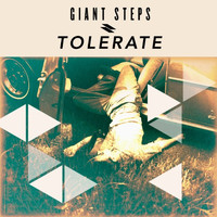 Giant Steps - Tolerate
